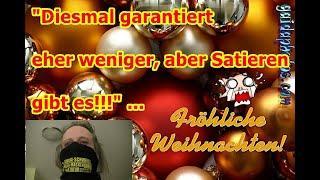 """""""Frohes Fest, diesmal eher we(i)niger, aber Satiere gibt es!!!"""" ..."""