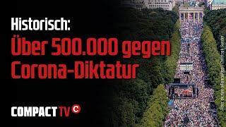 Unbedingt anschauen !!!  Über 500.000 gegen Corona-Diktatur