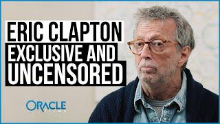 Corona-Impfung Opfer Eric Clapton: Exclusive & Uncensored | Oracle Films