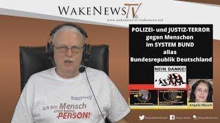 POLIZEI- und JUSTIZ-TERROR gegen Menschen im SYSTEM BUND alias BRD - Interview Angela Masch
