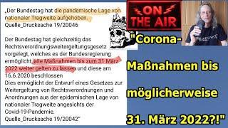 """""""CORONA-Maßnahmen gehen (womöglich) bis 31. März 2022 — oh, wie ist das schön!!!"""" ..."""