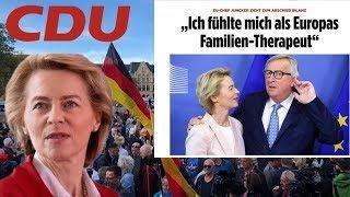 Auf Juncker folgt Von der Leyen  -  Eine Katastrophe in vielen Akten!