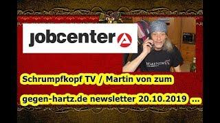 Trailer: Schrumpfkopf TV / Martin von zum Newsletter gegen hartz IV vom 20.10.2019