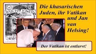 Die khasarischen Juden, ihr Vatikan und Jan van Helsing