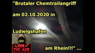 """Brutaler Chemtrailangriff am 02.10.2020 in Ludwigshafen am Rhein!!!"" ..."