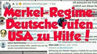 Merkel-Regime: Deutsche rufen USA zu Hilfe!