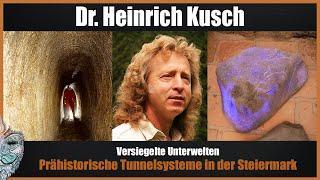 Versiegelte Unterwelt - Prähistorische Tunnelsysteme in der Steiermark