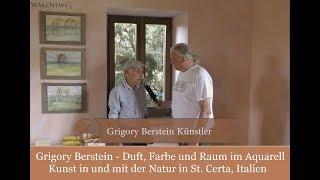Grigory Berstein - Duft, Farbe, Raum im Aquarell - Kunst in und mit der Natur in St. Certa, Italien