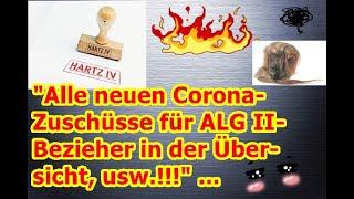 """""""Alle neuen Corona-Zuschüsse für ALG II- Bezieher in der Übersicht, usw.!!!"""" ..."""
