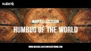 Michael Jackson - Humbug of the World