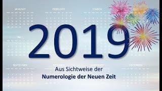 Das Jahr 2019  aus Numerologischer Sicht