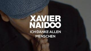 Ich danke allen Menschen - Xavier Naidoo