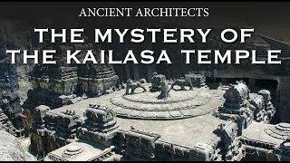 The Mystery of the Kailasa Temple of India   Ancient Architects