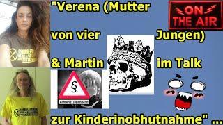 """""""Verena (Mutter von 4 Jungen & Martin im Talk zur Kinderinobhutnahme!!!"""" ..."""
