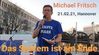 """Michael Fritsch 21.02.21 in Hannover - """" Das System ist am Ende"""" - Karl Hilz PCR Test zwangsgetest"""