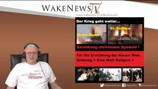Der Krieg geht weiter - Zerstörung christlicher Symbole - Wake News Radio/TV 20190416