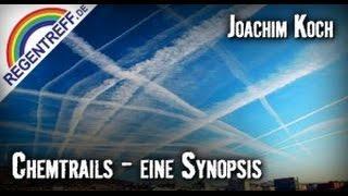 Chemtrails - Was ist Verschwörungstheorie und was ist wahr ?  (Joachim Koch)