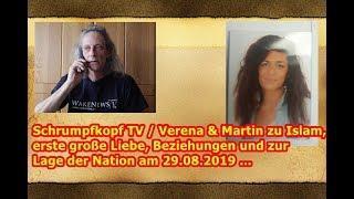 Verena & Martin zu Islam, erste große Liebe, Beziehungen und zur Lage der Nation am 29.08.2019 ...