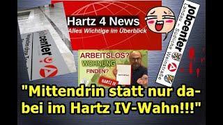 """""""Mittendrin statt nur dabei im Hartz IV Wahnsinn!!!"""" …"""