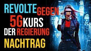 REVOLTE gegen 5G Kurs der Regierung   NACHTRAG! Gefahr durch Cyberattacken!