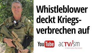 NEU und EXKLUSIV: Militär-Whistleblower deckt Kriegsverbrechen auf