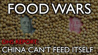 DHS: China Can't Feed Itself -- Food Wars Have Begun