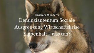 Wandernder Wolf 7 - Warum Netzwerken jetzt so wichtig ist