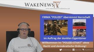 Firma POLIZEI übernimmt Herrschaft im Auftrag der dunklen Eigentümer - Wake News Radio/TV 20170711
