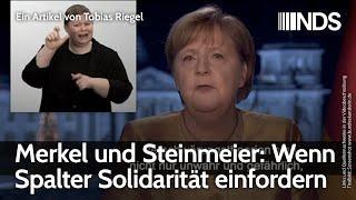 Merkel und Steinmeier: Wenn Spalter Solidarität einfordern | Tobias Riegel | NDS | 05.01.2021