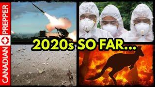 The 2020s so Far: World on The Brink