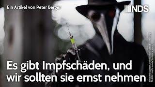 Es gibt Impfschäden, und wir sollten sie ernst nehmen   Peter Berger   NDS-Podcast   09.08.2021
