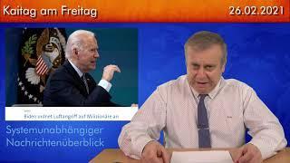 Der politische Wochenrückblick - Kaitag am Freitag #239 - 26.02.2021