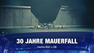 30 Jahre Mauerfall: Hertha BSC  und DEUTSCHE BAHN