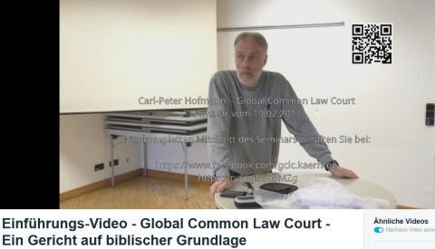 Einführungs-Video - Global Common Law Court - Ein Gericht auf biblischer Grundlage