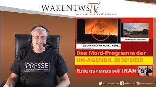 Das Mord-Programm der UN-AGENDA 2030/2050 - Wake News Radio/TV 20200107