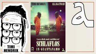 Timi Hendrix feat.  Alligatoah -  Schlaflos in Guantanamo ► prod. by Mantra