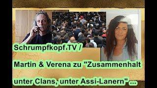 """Trailer: Schrumpfkopf TV / Martin & Verena zu """"Zusammenhalt unter Clans, unter Assi-Lanern"""" ..."""