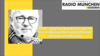 Prof. Stephan Hockertz warnt vor millionenfach vorsätzlicher Körperverletzung | VÖ: 17.07.2020
