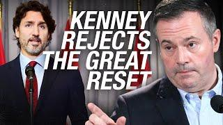"""Alberta Premier Jason Kenney REJECTS """"The Great Reset"""""""