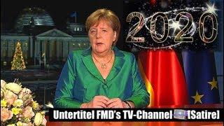 Satire -Merkels Neujahrsansprache 2020