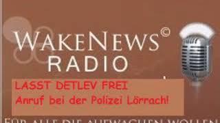 Laßt DETLEV WAKE NEWS FREI anruf POLIZEI Lörach