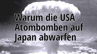 Teil 2 - Der wahre Grund, warum die USA Atombomben abgeworfen haben - Prof. Kuznick