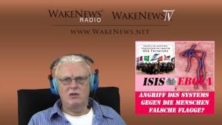 ISIS & EBOLA - Angriff des Systems gegen die Menschen - Falsche Flagge - Wake News Radio/TV 20141007