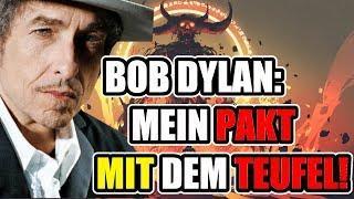 Bob Dylan - mein Pakt mit dem Teufel!