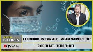 Exosomen und die Mär vom Virus – und was hat 5G damit zu tun? | Prof. Dr. med. Enrico Edinger QS24