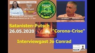 """Satanisten-Putsch """"Corona-Crise"""" - Interviewgast Jo Conrad - Wa(h)r da was? Talk mit Michael"""