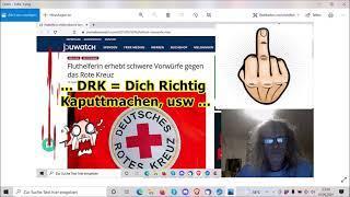 """""""DRK vernichtet Spenden und behindert Hilfskräfte, usw.!!!"""" ..."""