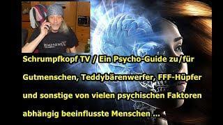 Trailer: Ein Psycho-Guide zu/für Gutmenschen, Teddybärenwerfer, FFF-Hüpfer, usw.