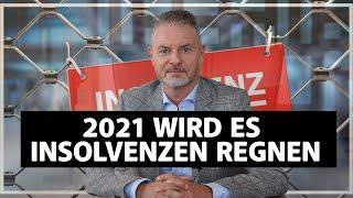 Die vorhersehbare Katastrophe! 2021 wird es Insolvenzen regnen!