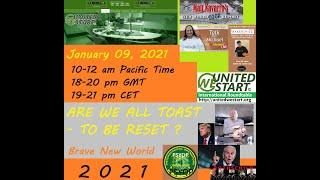ARE WE ALL TOAST - TO BE RESET ? - UNITEDWESTART Roundtable Discussion 20210109